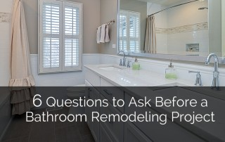 6 Questions to Ask Before a Bathroom Remodeling Project 1 Sebring Services