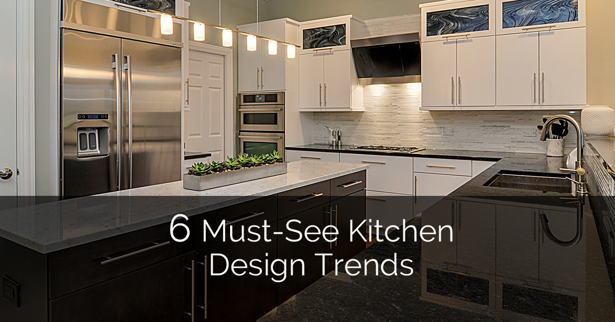 6 must see kitchen design trends home remodeling for See kitchen designs