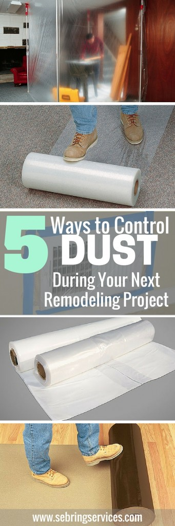 how to control dust during remodeling always protect your floors