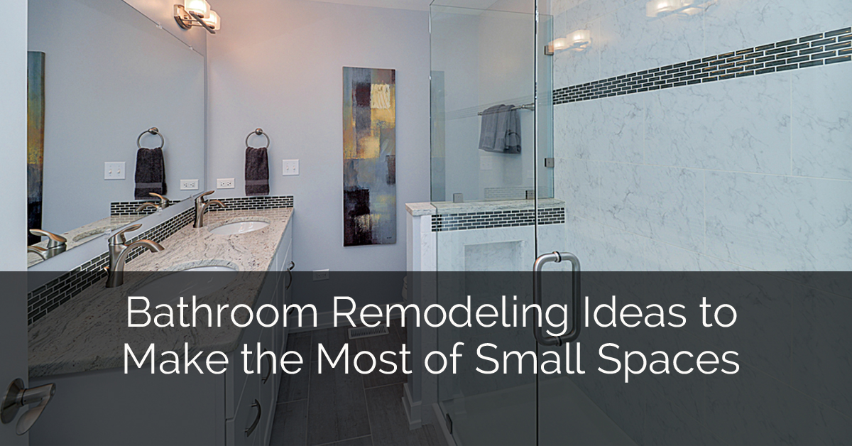 Bathroom Remodeling Ideas To Make The Most Of Small Spaces | Home Remodeling  Contractors | Sebring Design Build