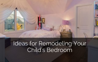 Ideas for Remodeling Your Child's Bedroom - Sebring Services