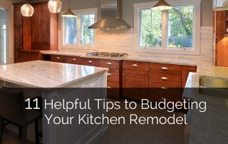 11 Helpful Tips to Budgeting Your Kitchen Remodel