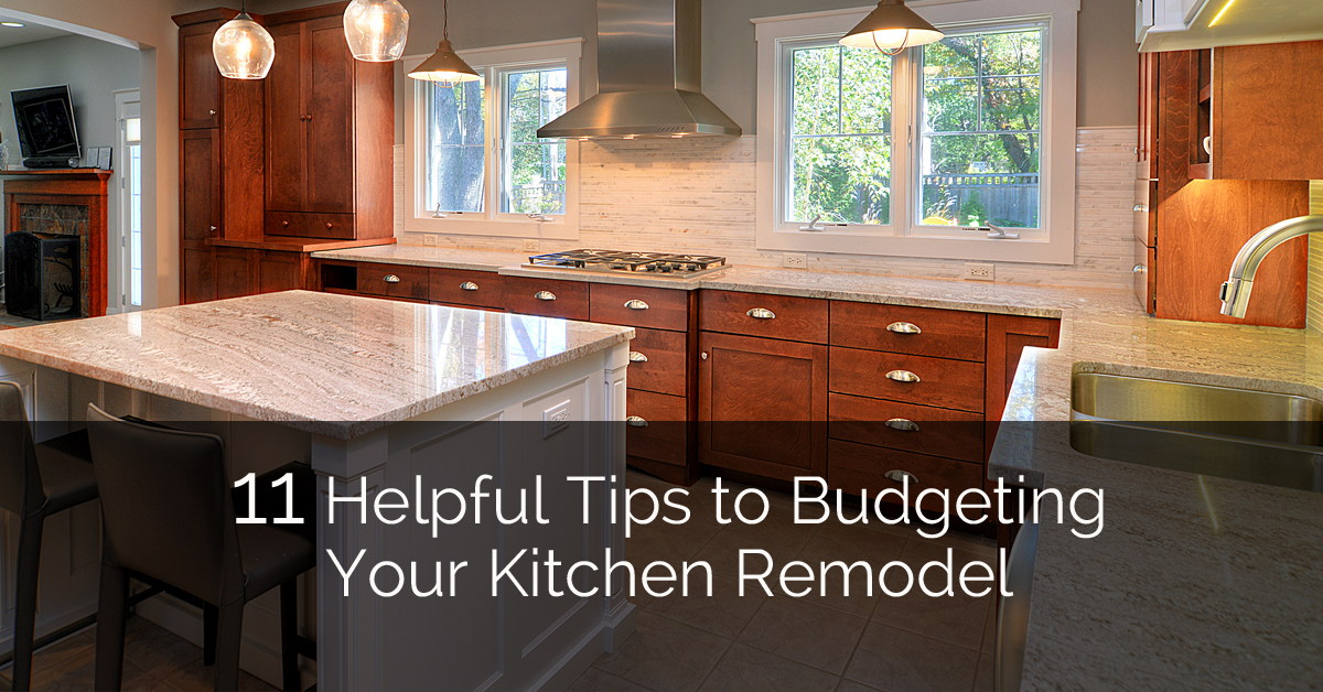 11 helpful tips to budgeting your kitchen remodel home remodeling