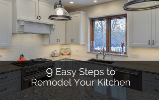 9 Easy Steps to Remodel Your Kitchen