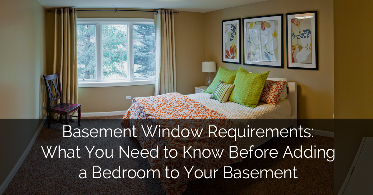 Basement window requirements what you need to know before for Adding a bedroom to a house