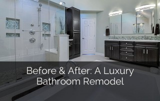 Before & After: A Luxury Bathroom Remodel - Sebring Design Build