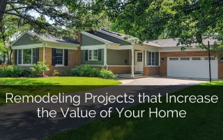 Remodeling Projects that Increase the Value of Your Home - Sebring Services