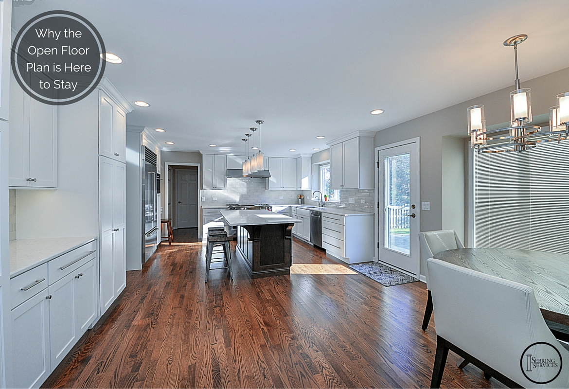Why the Open Floor Plan is Here to Stay Sebring Services