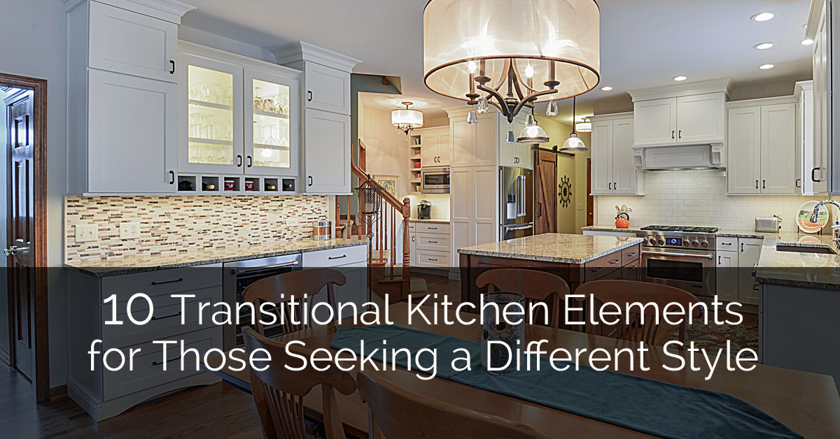 10 Transitional Kitchen Elements for Those Seeking a Different