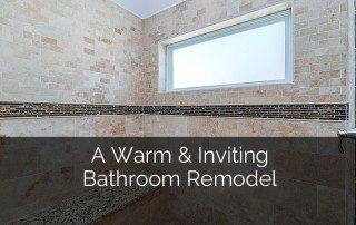A Warm & Inviting Naperville Bathroom Remodel Sebring Services