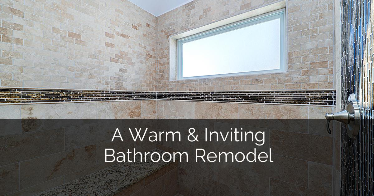 A Warm U0026 Inviting Bathroom Remodel | Home Remodeling Contractors | Sebring  Design Build