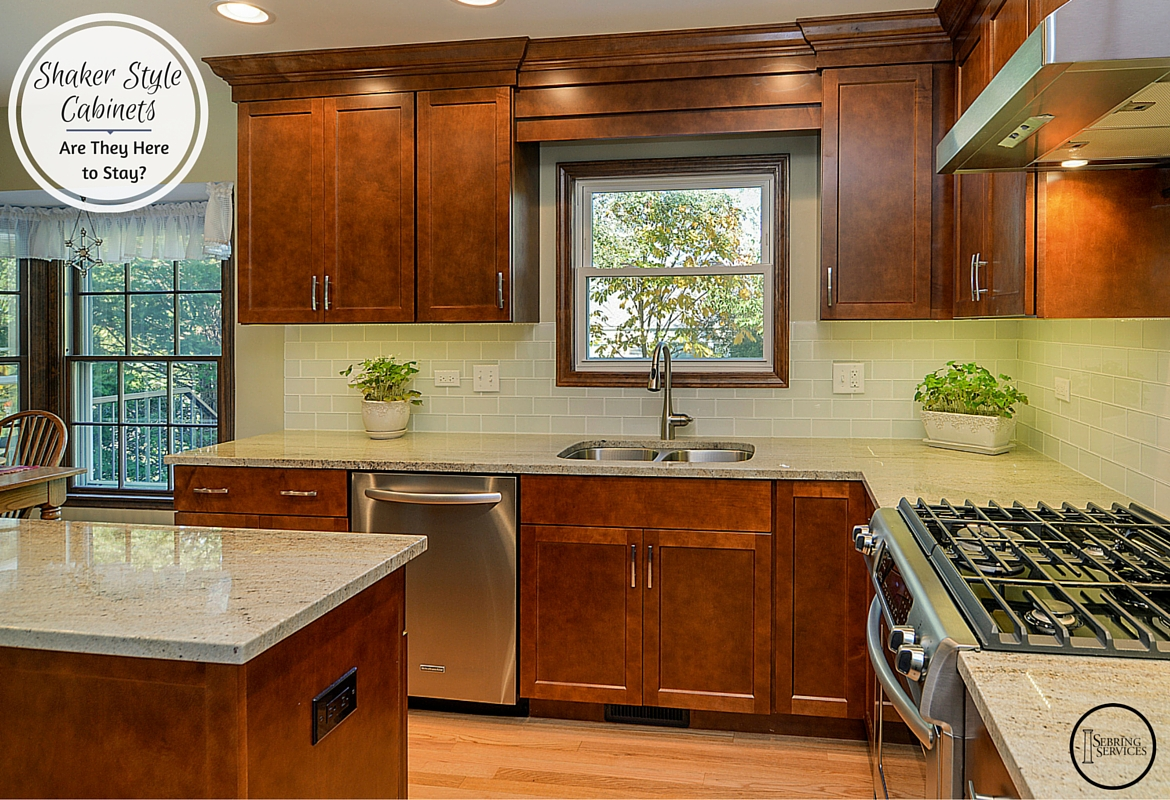 Shaker Style Cabinets Are They Here to Stay Sebring Services & Shaker Style Cabinets: Are They Here to Stay? | Home Remodeling ...
