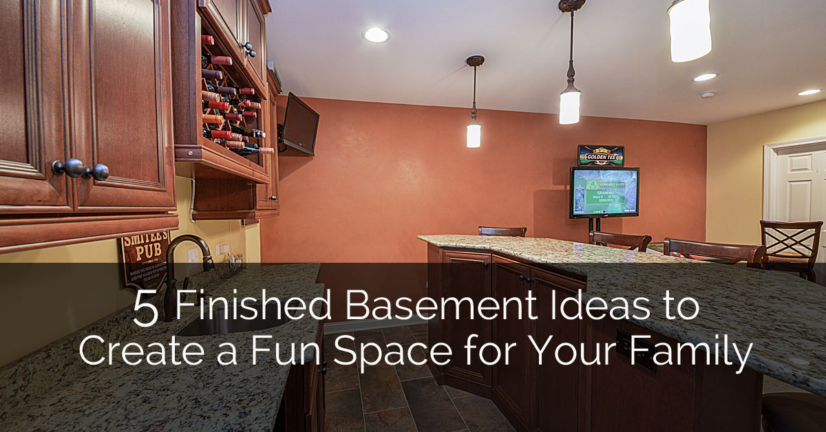 5 Finished Basement Ideas To Create A Fun Space For Your Family | Home  Remodeling Contractors | Sebring Design Build