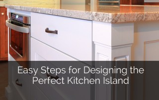 Easy Steps for Designing the Perfect Kitchen Island Sebring Services