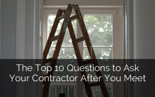The Top 10 Questions to Ask Your Contractor After You Meet Sebring Design Build