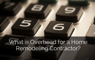 What is Overhead for a Home Remodeling Contractor Sebring Design Build