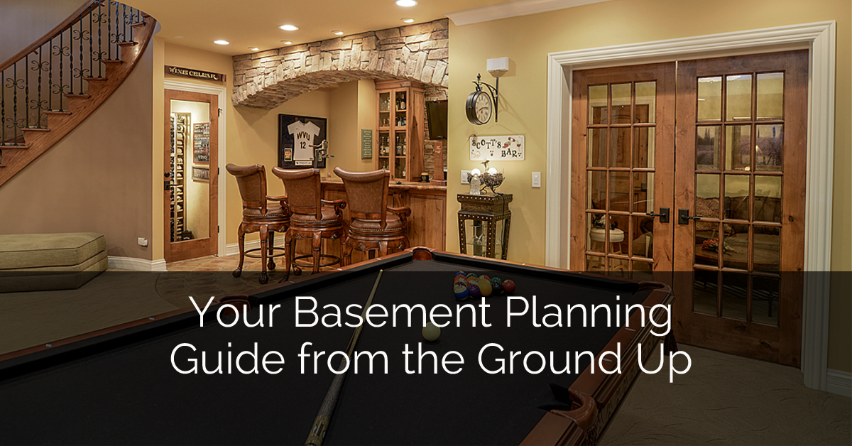 Your Basement Planning Guide from the Ground Up Sebring Services