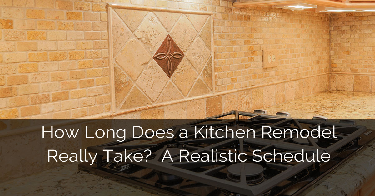 How long does a kitchen remodel really take a realistic schedule home remodeling contractors How long does a bathroom renovation take
