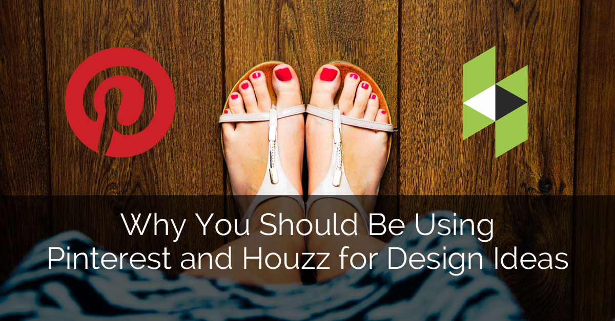 Why You Should Be Using Pinterest And Houzz For Design