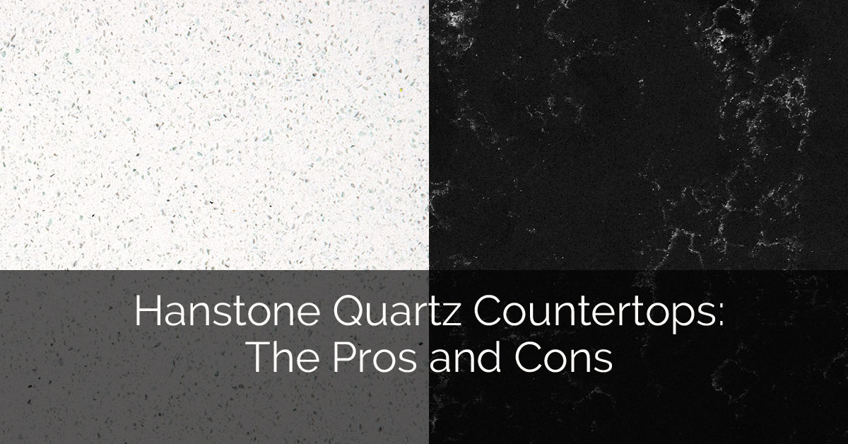 Hanstone quartz countertops the pros and cons home for Basement pros and cons