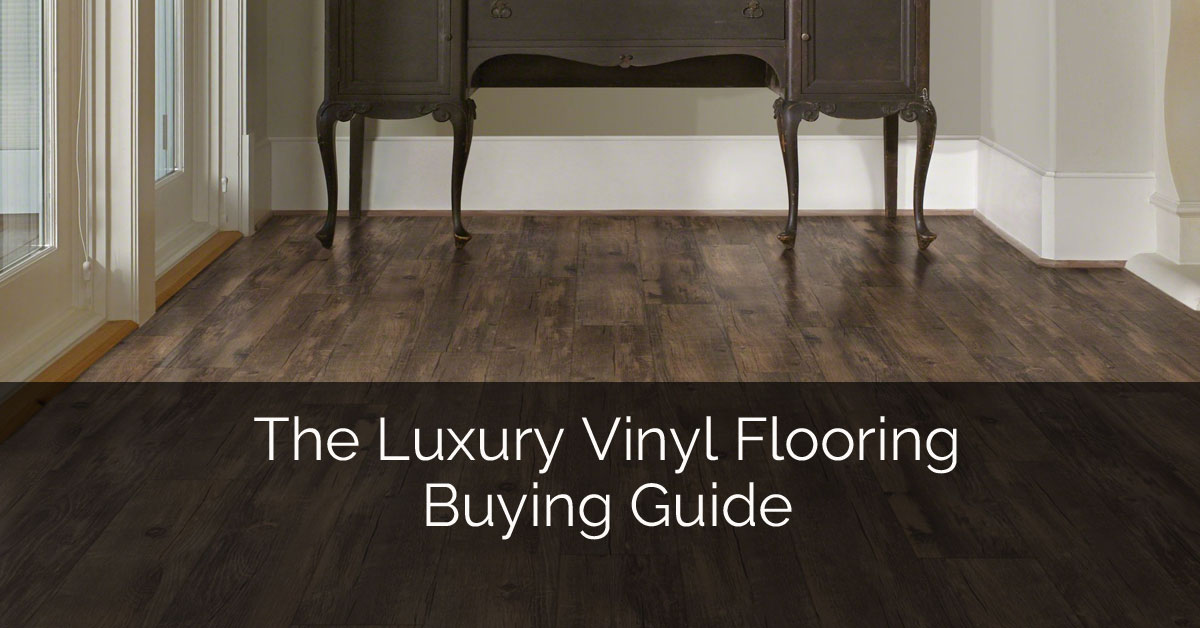 The luxury vinyl flooring buying guide home remodeling for What is the best carpet to buy