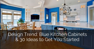 Design Trend Blue Kitchen Cabinets Ideas to Get You Started - Sebring Services