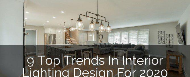 8 Top Trends In Interior Lighting Design For 2021 Home Remodeling Contractors Sebring Design Build