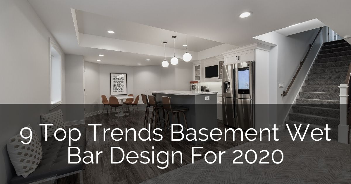 9 Top Trends In Basement Wet Bar Design For 2020 Home Remodeling Contractors Sebring Design Build