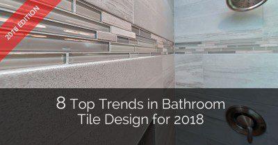 9 top trends in bathroom design for 2018   home remodeling