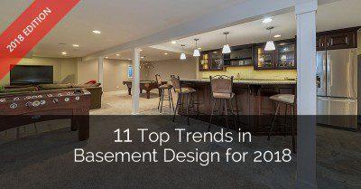 11 Top Trends in Basement Design for 2018 - Sebring Design Build