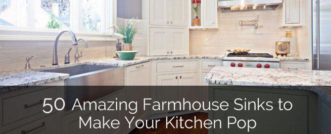 50 Amazing Farmhouse Sinks - Sebring Design Build