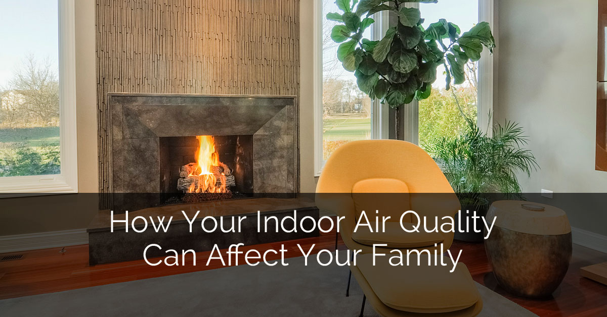 How your indoor air quality can affect your family home for Indoor air quality design