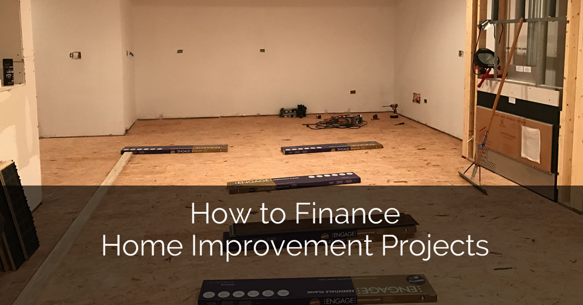 How to finance home improvement projects home remodeling for How to finance building a new home