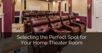 Selecting the Perfect Spot for Your Home Theater Room - Sebring Services