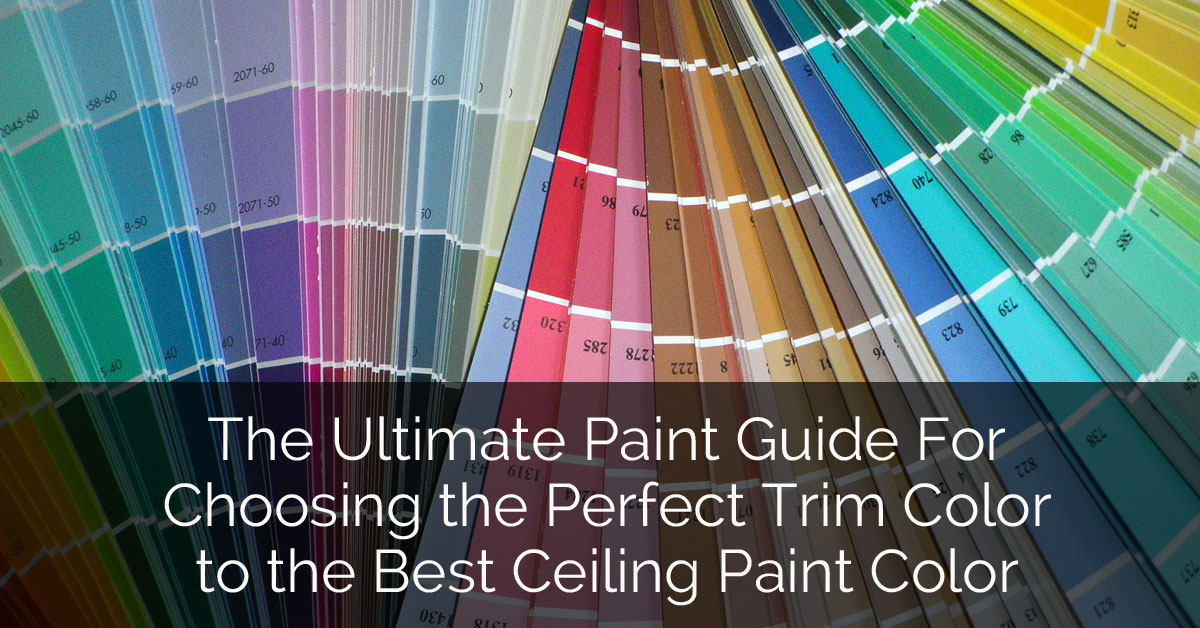 The ultimate paint guide for choosing the perfect trim for How much to paint a ceiling