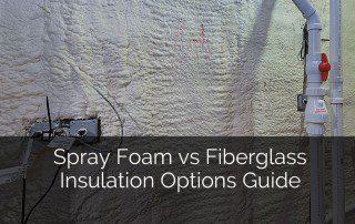 Spray Foam vs Fiberglass Insulation Options Guide