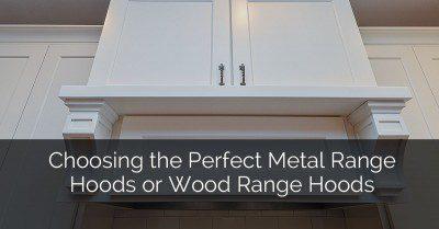 انتخاب کلاه کلاسیک فلزی کامل یا هود محدوده چوب