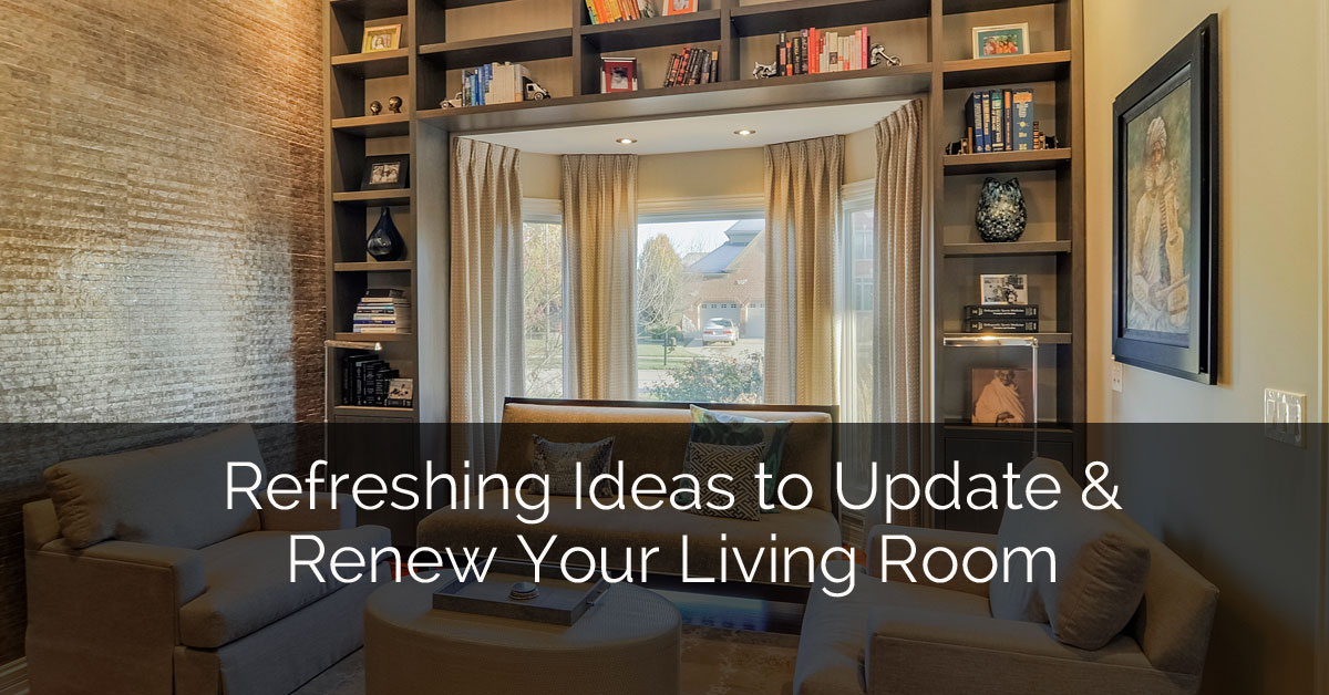 Refreshing ideas to update and renew your living room for Update living room ideas