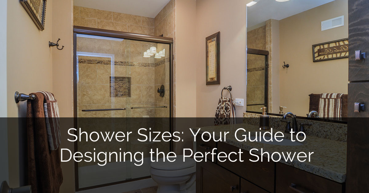 Shower Sizes: Your Guide to Designing the Perfect Shower | Home ...