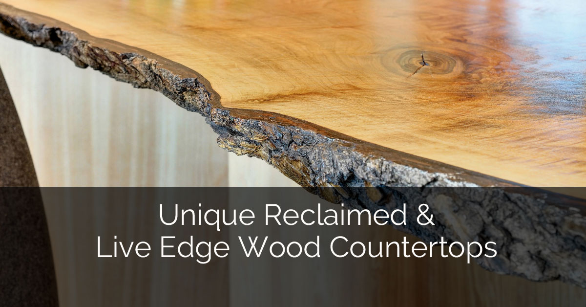 Unique Reclaimed Live Edge Wood Countertops Home