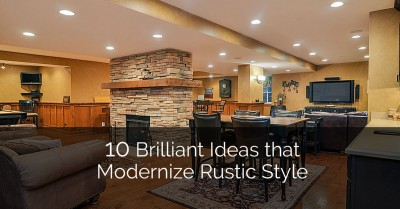 10 Brilliant Ideas That Modernize Rustic Style   Sebring Design Build