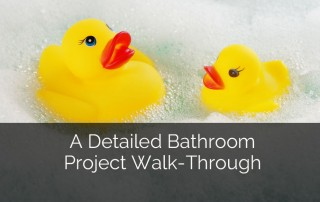 A Detailed Bathroom Project Walk-Through - Sebring Design Build