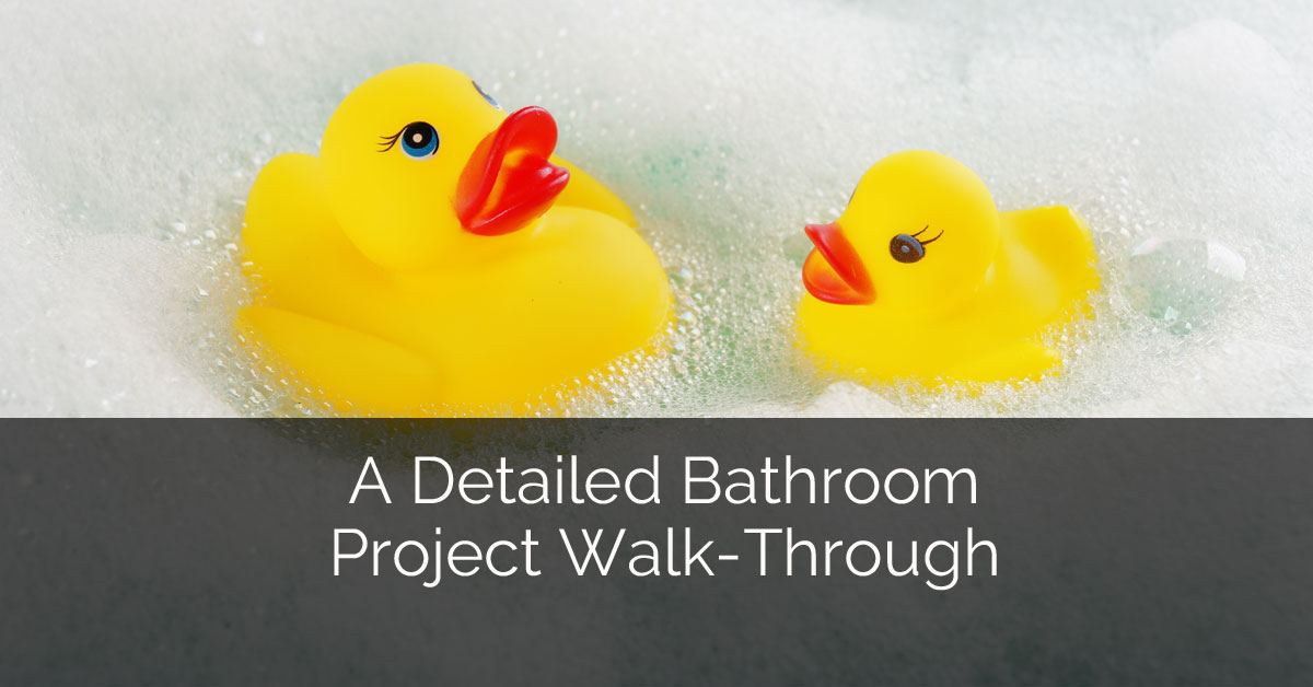 A detailed bathroom project walk through home remodeling for Walk through shower pros and cons