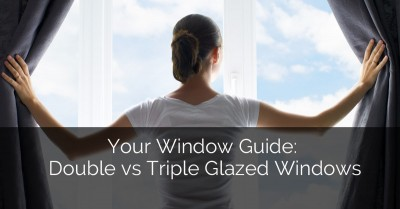 Your Window Guide Double vs. Triple Glazed Windows - Sebring Design Build