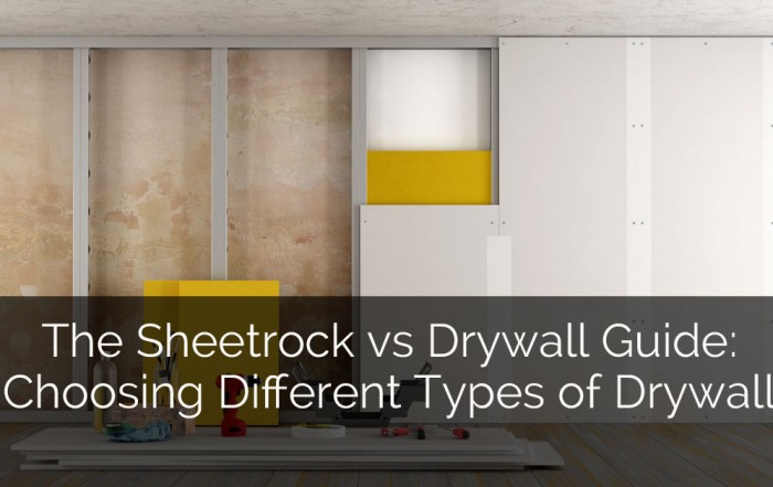 The Sheetrock vs Drywall Guide: Choosing Different Types of Drywall - Sebring Design Build