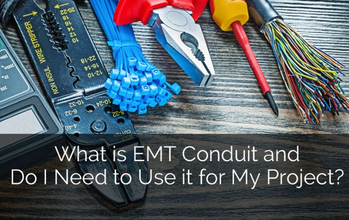 What is EMT Conduit and Do I Need to Use it for My Project - Sebring Design Build