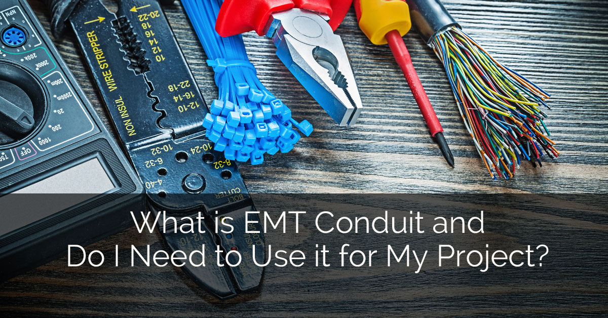 What is emt conduit and do i need to use it for my project for Do my project