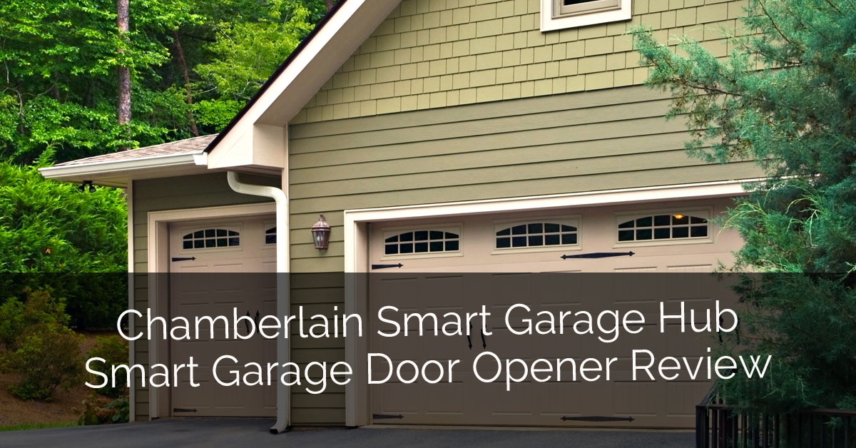 Chamberlain Smart Garage Hub Smart Garage Door Opener Review - Sebring Design Build