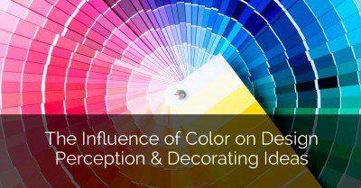 The Influence of Color on Design Perception & Decorating Ideas - Sebring Design Build