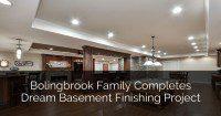 Bolingbrook Family Completes Dream Basement Finishing Project - Sebr